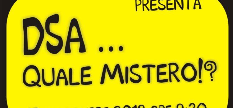 DSA…. Quale Mistero!?